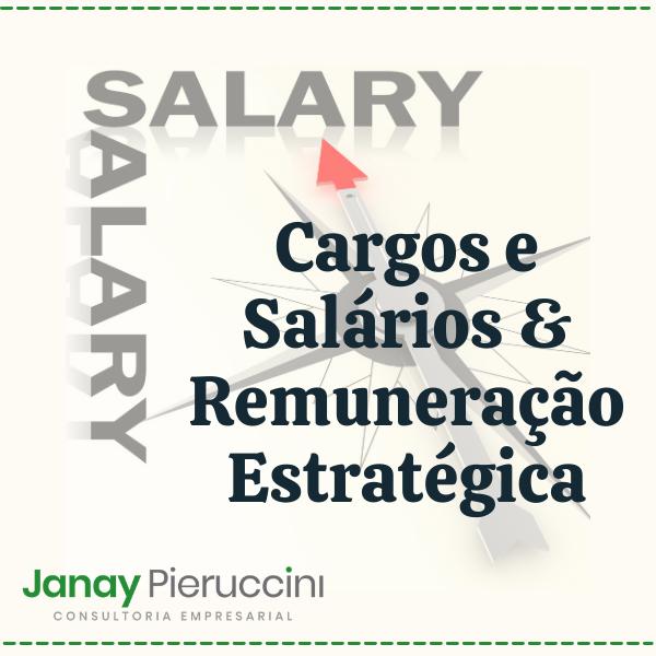 Cargos e Salários & Remuneração Estratégica